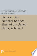 Studies in the National Balance Sheet of the United States