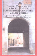 English Translations of Short Stories by Contemporary Argentine Women Writers