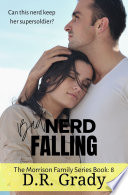 Bad Nerd Falling Clean Contemporary Romance With Suspense Elements