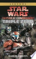 Triple Zero  Star Wars Legends  Republic Commando