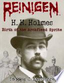 Reinigen H H Holmes 1 Birth Of The Archfiend Sprite