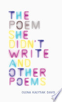 The Poem She Didn t Write and Other Poems