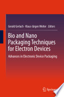 Ebook Bio and Nano Packaging Techniques for Electron Devices Epub Gerald Gerlach,Klaus-Jürgen Wolter Apps Read Mobile