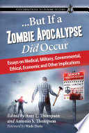 But If A Zombie Apocalypse Did Occur