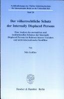 Der völkerrechtliche Schutz der Internally Displaced Persons