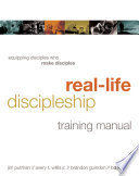 Real Life Discipleship Training Manual