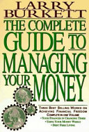 The Complete Guide to Managing Your Money