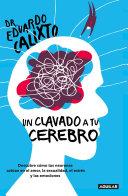 Un Clavado A Tu Cerebro Take A Dive Into Your Brain