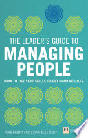 The Leader s Guide to Managing People