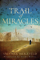 Ebook Trail of Miracles Epub Smadar Herzfeld Apps Read Mobile