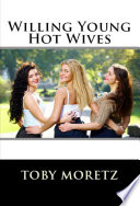 Willing Young Hot Wives book