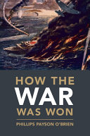 How the War Was Won In World War Ii And Its Decisive Role