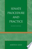 Senate Procedure and Practice