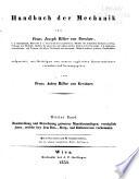 Handbuch der mechanik  von Franz Joseph  ritter von Gerstner  aufgesetzt  mit beitragen von neuern englischen konstruktionen vermehrt und hrsg  von Franz Anton  ritter von Gerstner