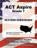 ACT Aspire Grade 7 Success Strategies Study Guide