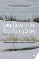 Lying Down in the Ever Falling Snow
