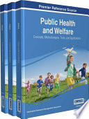Public Health and Welfare: Concepts, Methodologies, Tools, and Applications