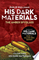 The Amber Spyglass  His Dark Materials 3