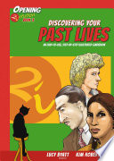 Discovering Your Past Lives Illustrated Guidebook Into What A Past Life