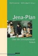 Jena-Plan - über die Schulpädagogik hinaus