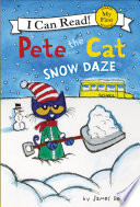 Pete the Cat  Snow Daze