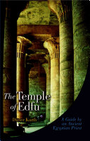 The Temple Of Edfu : Aguide By An Ancient Egyptian Priest