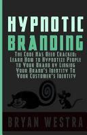 Hypnotic Branding