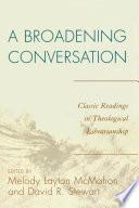 A Broadening Conversation