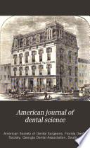 American Journal Of Dental Science book