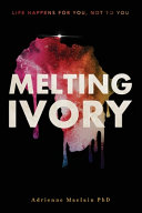 Melting Ivory