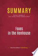 Summary  Foxes in the Henhouse