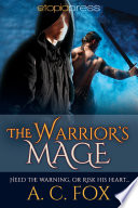 The Warrior S Mage