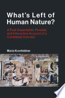 What s Left of Human Nature  Book PDF