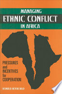 Managing Ethnic Conflict in Africa
