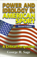 Power and Ideology in American Sport Range Of Topics Including How Sport Is Embedded