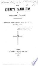 Les Esprits Familiers du Commandant d'Esgrigny. Histoire véritable et merveilleuse du XIXe siècle