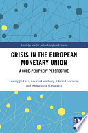 Crisis in the European Monetary Union