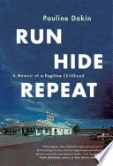 Run  Hide  Repeat