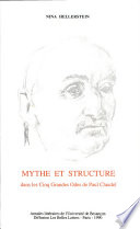 Mythe et structure dans les Cinq grandes odes de Paul Claudel