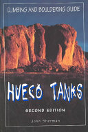 Hueco Tanks Climbing and Bouldering Guide