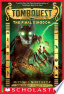 The Final Kingdom Tombquest Book 5