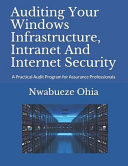 Auditing Your Windows Infrastructure Intranet And Internet Security