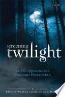 Screening Twilight