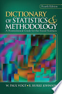 Dictionary of Statistics   Methodology  A Nontechnical Guide for the Social Sciences