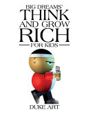 Big Dreams  Think and Grow Rich for Kids