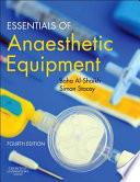 Essentials of Anaesthetic Equipment4