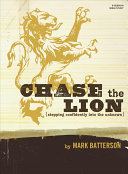 Ebook Chase the Lion Study Book: Stepping Confidently Into the Unknown Epub Mark Batterson Apps Read Mobile