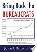 Bring Back the Bureaucrats