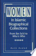 Women in Islamic Biographical Collections
