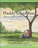 Daddy Loves You : life, love and happiness commingled...